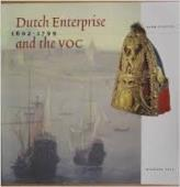 Dutch enterprise and the VOC, 1602-1799