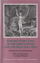 Goethe's Fairy Tale of the Green Snake and the Beautiful Lily
