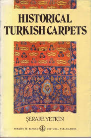 Historical Turkish Carpets