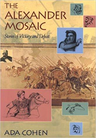 The Alexander Mosaic: Stories of Victory and Defeat