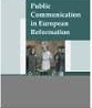 Public communication in European reformation: 1380-1620