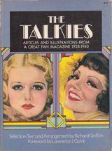 The Talkies: Articles and Illustrations from Photoplay Magazine, 1928-1940